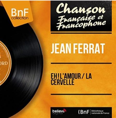 """2014) Jean FERRAT -  """"Eh l'amour"""" chez BNF Collection (16 Juillet 2014)"""
