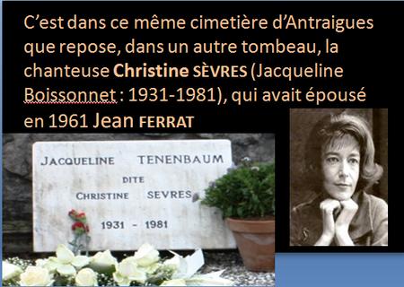 2015) Cimetière d'Antraigues-sur-Volane le 3 Juin 2015 où reposent Jean FERRAT et Christine Sèvres sa 1ère épouse
