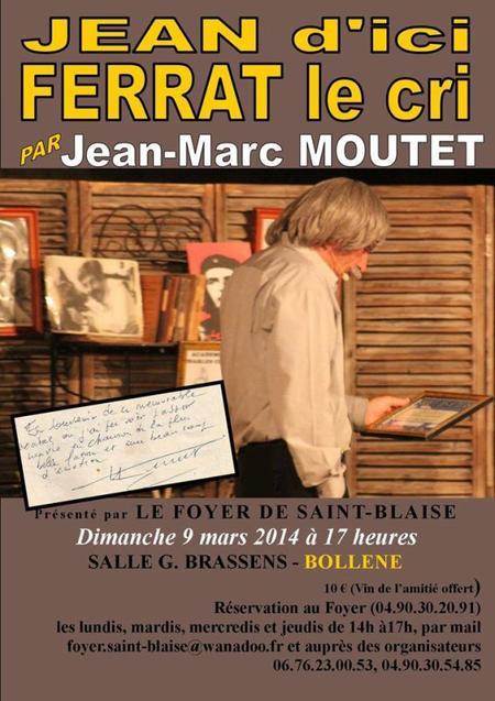 2014) Spectacle Jean d'ici FERRAT le cri à Bollène (84500) le 9 Mars 2014