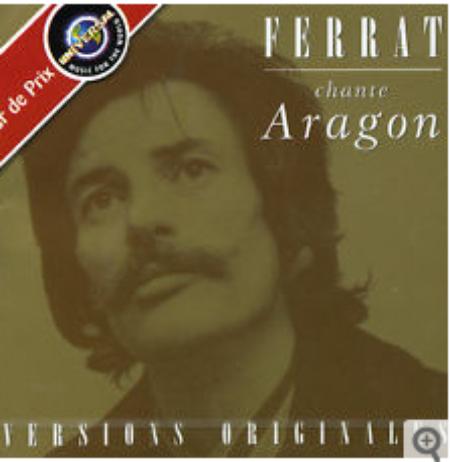 2007) FERRAT chante ARAGON  / les versions originales (version vendu en Algérie)