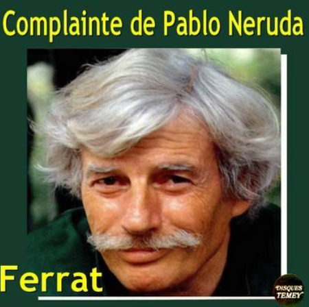 1995)  Jean FERRAT - La complainte de Pablo NERUDA  (CD 2 Titres)