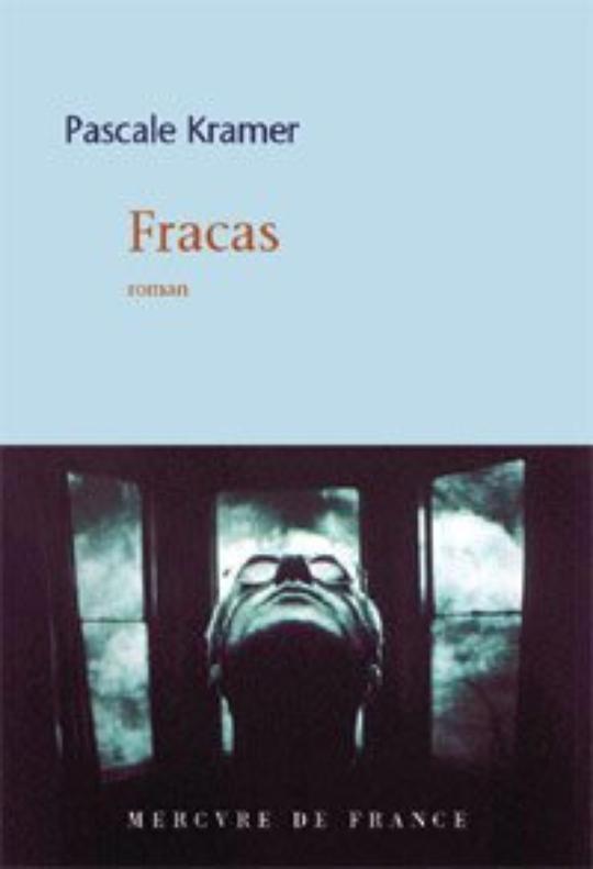 Roman : Fracas de Pascal Kramer