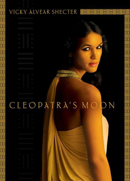 Roman : Cleopatra's Moon - Vicky Alvear Shecter