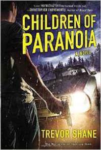 Roman : Les Enfants de la Paranoia - Trevor Shane