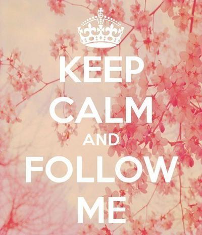 FOLLOW ME ♥