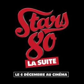 """Date de sortie officicielle du film """"STARS 80, la suite"""" !"""