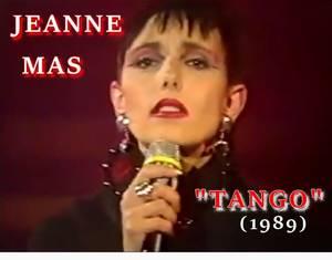 Le passage TV de la semaine - JEANNE MAS - TANGO (1989)