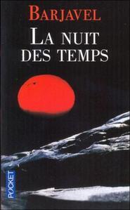 La nuit des Temps.