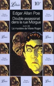 Double assassinat dans la rue Morgue suivi de Le mystère de Marie Roget - Edgar Allan Poe