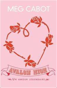 Avalon High Un amour légendaire - Meg Cabot