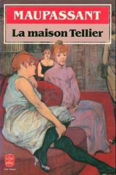 La maison Tellier - Guy de Maupassant