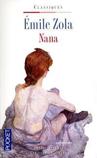 """""""Nana"""" d'Émile Zola"""