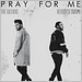 The Weeknd feat Kendrick Lamar - Pray For Me (2018)