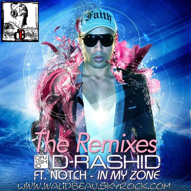 d rashid ft notch /  in my zone (volkan saki and kevstar remix) (2012)