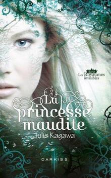 La princesse maudite - Julie Kagawa