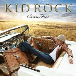 Kid Rock!