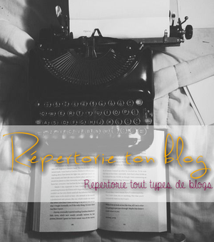 Répertorie-ton-blog