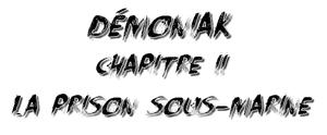 Démoniak, Chapitre 2