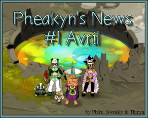 Pheakyn's News #1 : Avril 2013