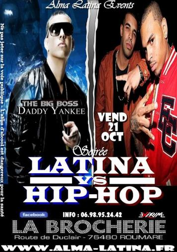 "★★ LATINA VS HIP HOP ★★ - VENDREDI 21 OCTOBRE @ LA BROCHERIE ""ROUEN"" ★★"