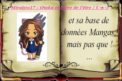 Miralyss17 : Otaku et Fière de l'être ! ʕ→ᴥ←ʔ, la suite de mes aventures sur Skyrock !