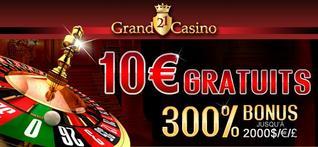 10 euros Offerts Gratuitement sur Grand 21 Casino