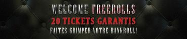 Jusqu'à 20 Welcome Freerolls 500¤ garantis !