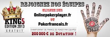 KING5 : le championnat de France 2013 de poker par équipes