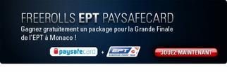 Freeroll EPT paysafecard le 28 Avril 2013