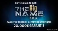 Big Name Freeroll 10 000¤ ce 13 Mai 2013