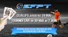 Qualifier gratuitement pour l'European Football Poker Tour