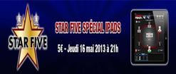 Star Five Spécial iPad ce Jeudi 16 Mai