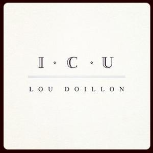 ICU / Lou Doillon - ICU (2012)