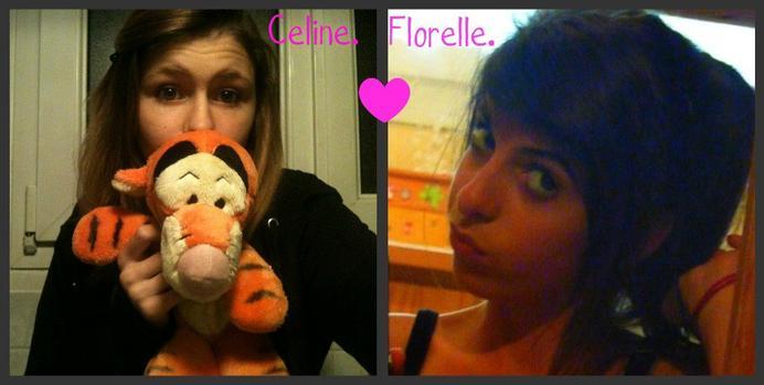 ~ Céline et Florelle ~