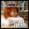 Mylène Farmer - Désenchantée (Kick-i génération 2005 remix)