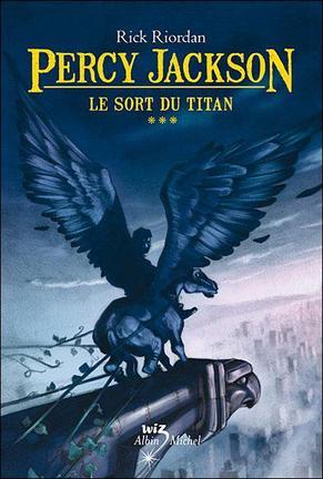 Percy Jackson T3 Le sort du Titan