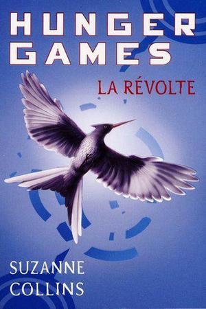 Hunger Games III, la Révolte