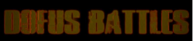 """La nouvelle Serie de la Caly's Team """"Dofus Battles"""""""