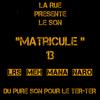 """""""MATRICULE 13"""""""