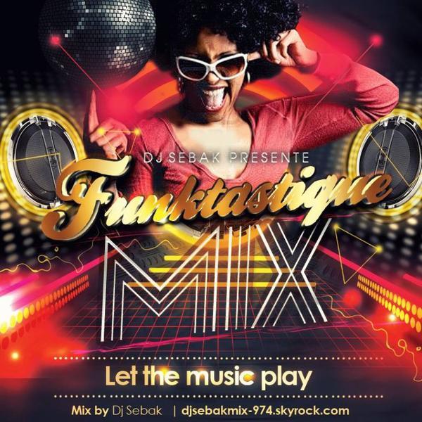 """Disponible mercredi 28 Août - """"Funktastique Mixed by dj Sébak"""""""