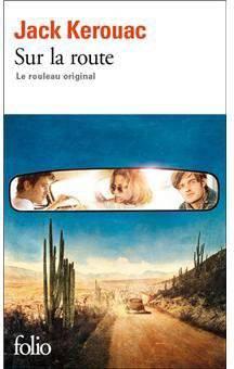 Sur la route - Jack Kerouac