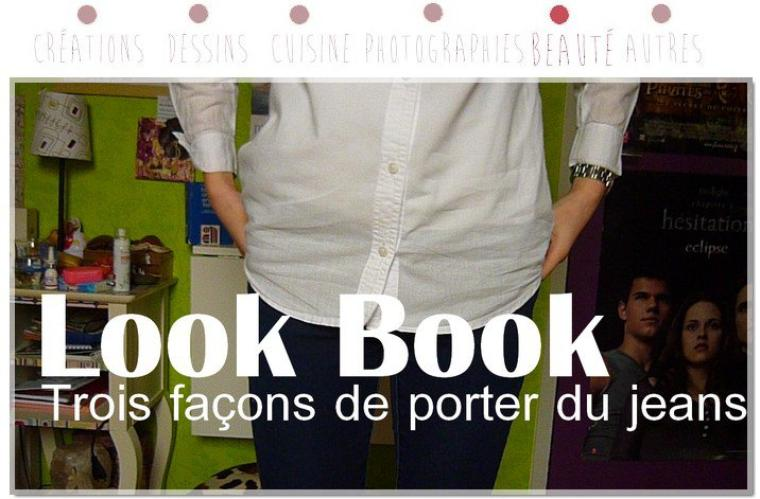 Look Book : 3 façons de porter du jean