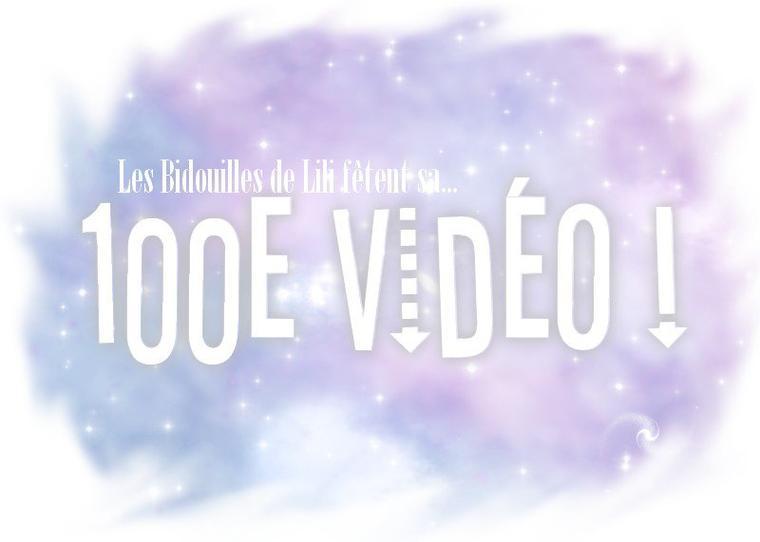 5 raison de faire des vidéos - 100e vidéo !