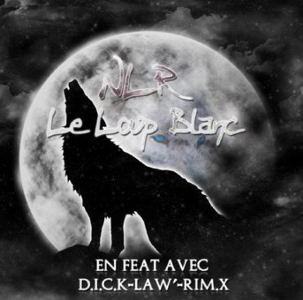 Le Loup Blanc / Les Bails - NLR feat RIM.X (2010)