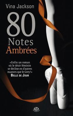 80 Notes Ambrées , Vina JACKSON.