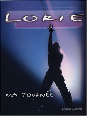 """6. Lorie live tour édition limitée + livre """"lorie ma tournée"""""""