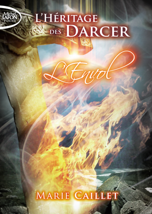 L'héritage des Darcer, tome 1: L'envol