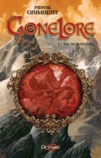 ♪ Gonelore, Pierre Grimbert