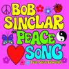 Bob Sinclar Ft Stevie Edward  - Peace Song