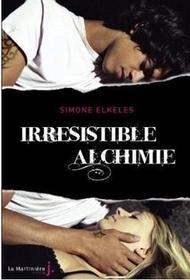 Livre : Irrésistible Alchimie, Irrésistible Attraction